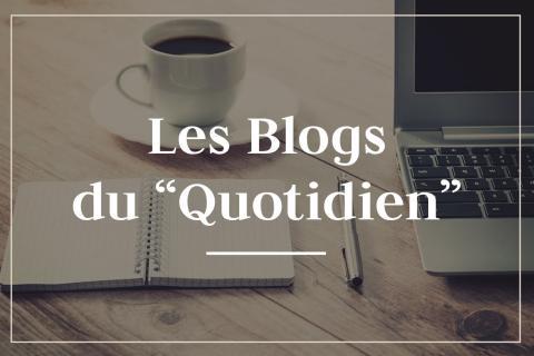 Les Blogs du  Quotidien